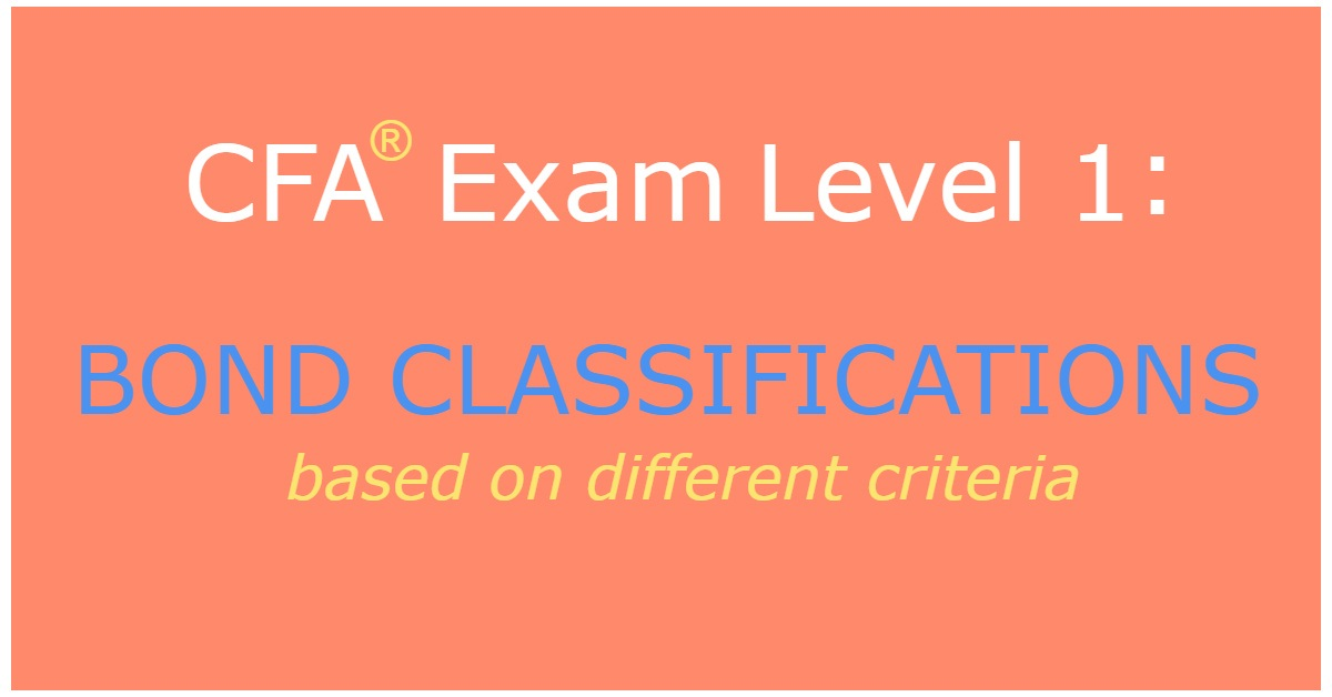 Bond classifications based on different criteria