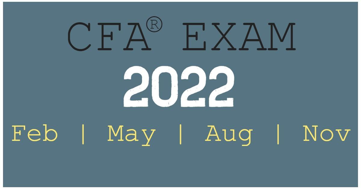 Computer-Based CFA Exams in 2022: Feb, May, Aug, Nov