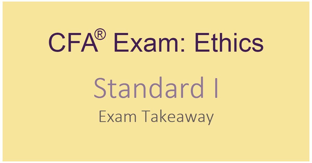 CFA Exam Ethics Standard I