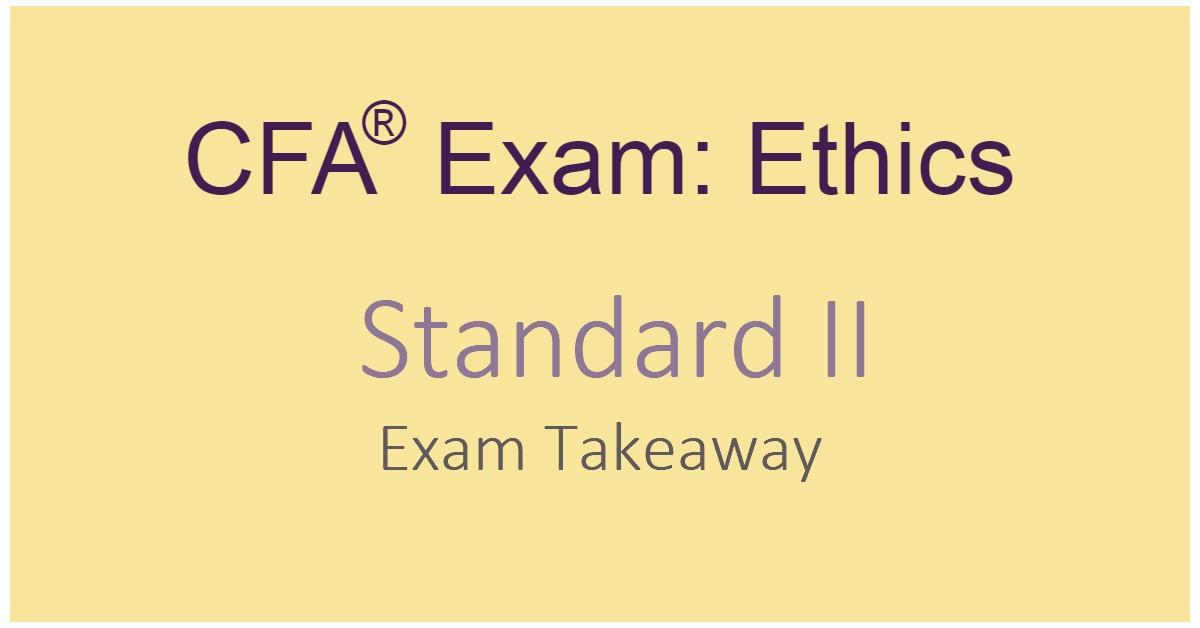 CFA Exam Ethics Standard II