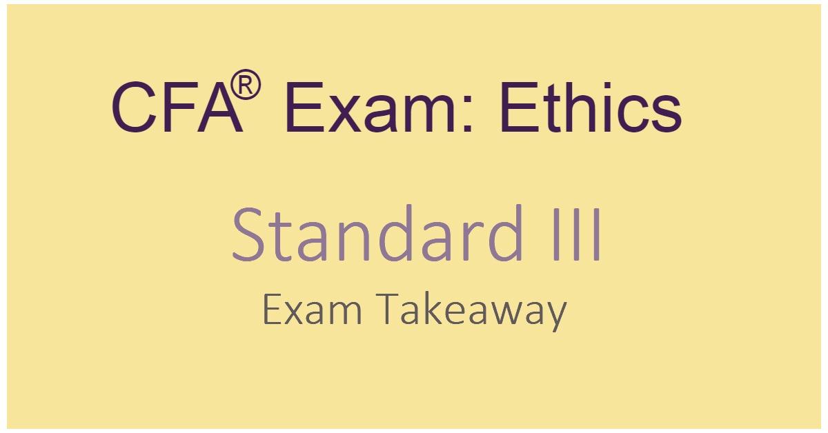 CFA Exam Ethics Standard III