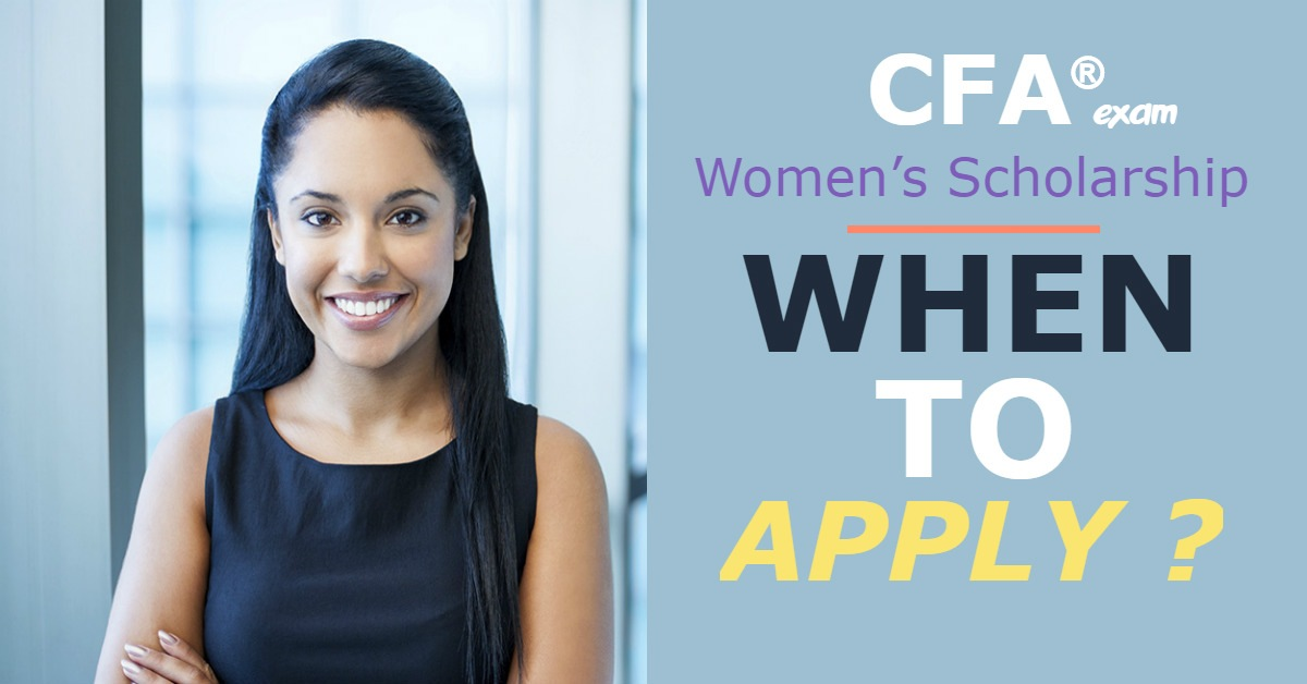 CFA Exam & Women's Scholarship: When to Apply