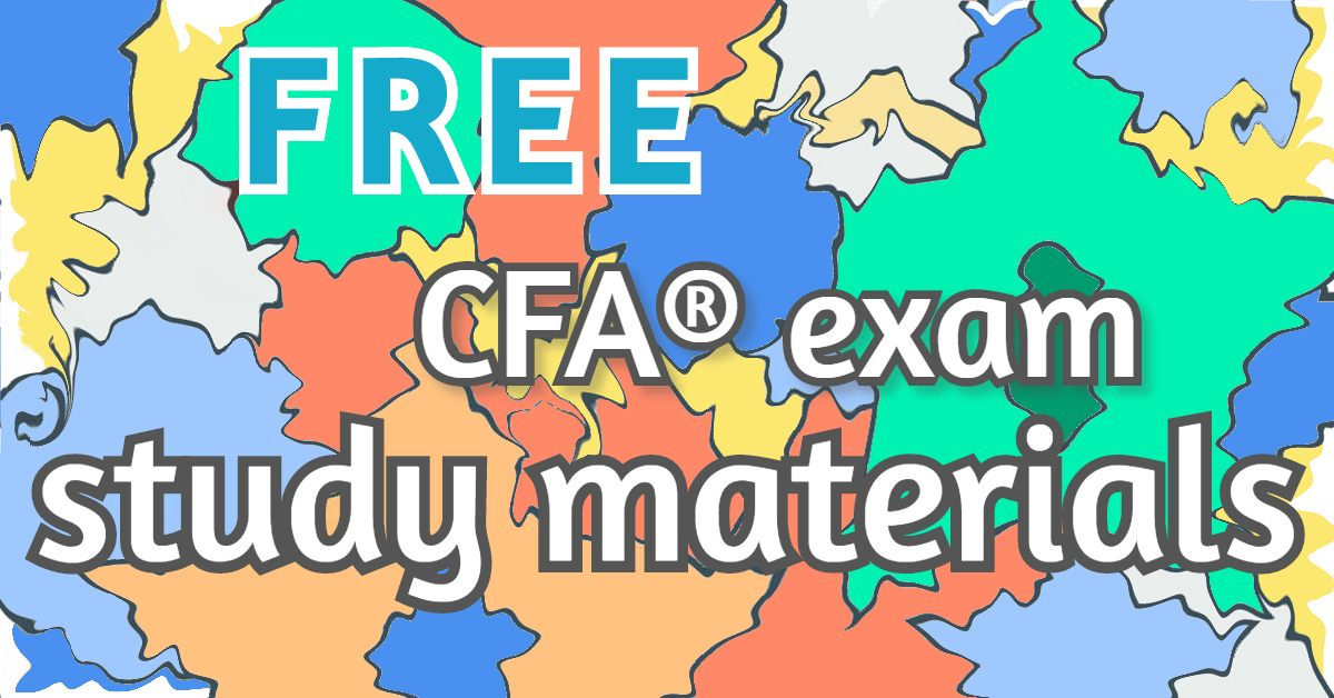 FREE CFA Exam Study Materials for LEVELS 1 & 2