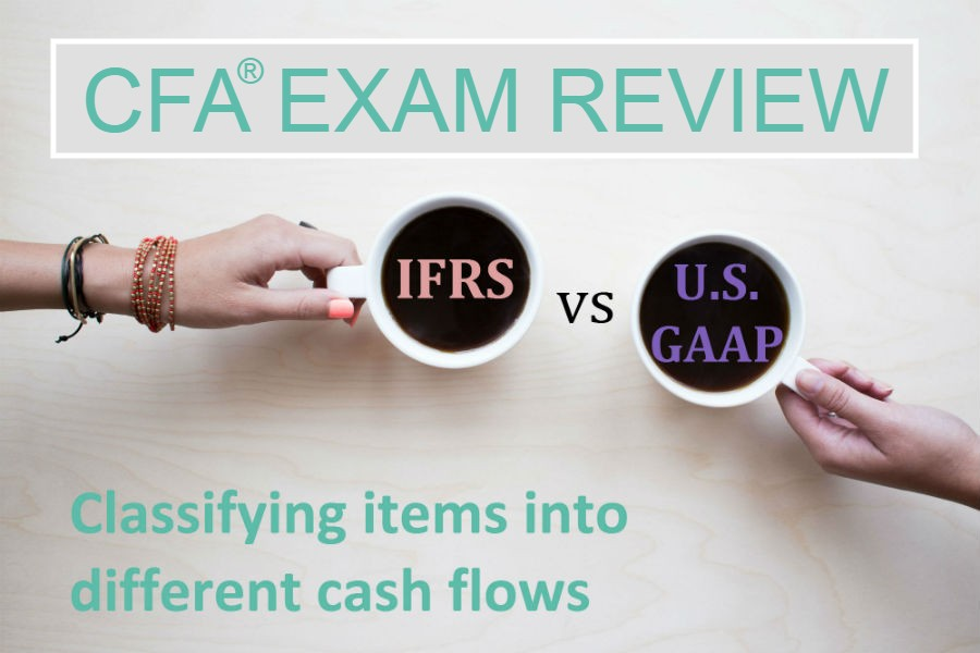 IFRS vs US GAAP: Statement of Cash Flows Classification